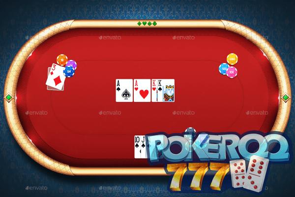 Situs Judi poker QQ Online DominoQQ Qiuqiu Pkv 777 Terpercaya