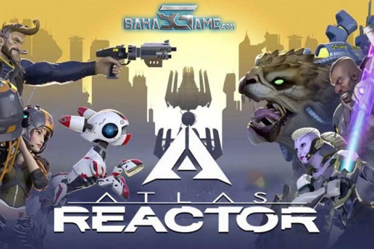 Main Game Atlas Reactor